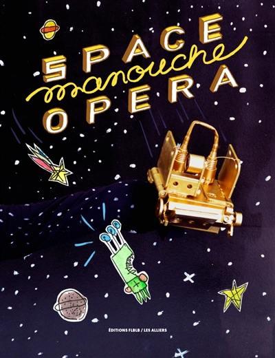 Space manouche opéra