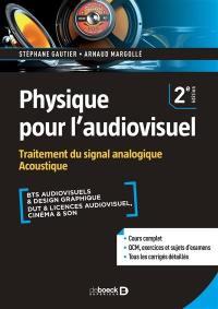 Physique pour l'audiovisuel, Traitement du signal analogique, acoustique