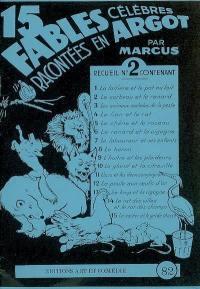15 fables célèbres racontées en argot. Volume 2,