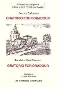 Oratorio pour Oradour = Oratorio for Oradour