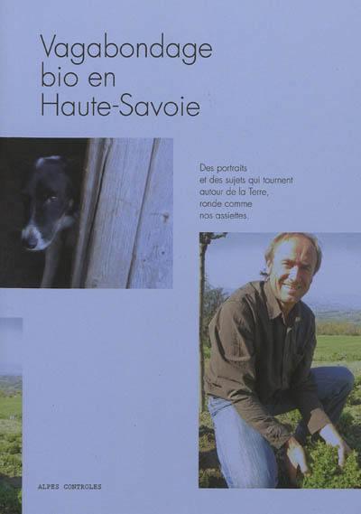 Vagabondage bio en Haute-Savoie