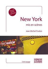 New York mis en scènes