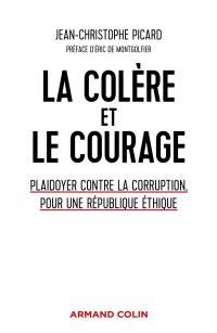 La colère et le courage