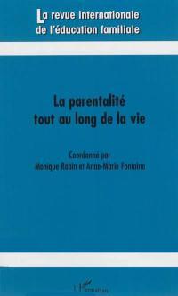 Revue internationale de l'éducation familiale (La). n° 33, La parentalité tout au long de la vie