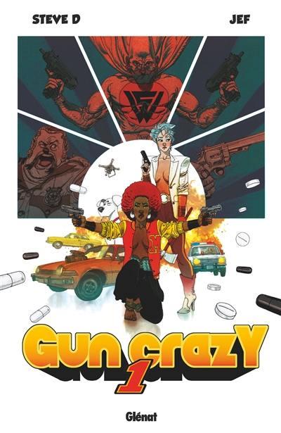 Gun crazy, Vol. 1