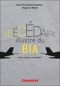 Abécédaire illustré du BIA