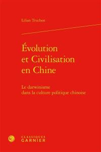 Evolution et civilisation en Chine