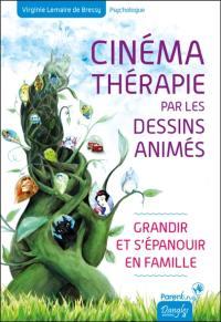 Cinémathérapie par les dessins animés