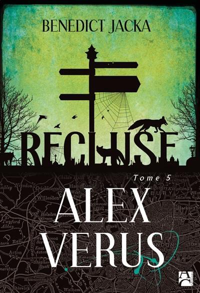 Alex Verus. Volume 5, Recluse