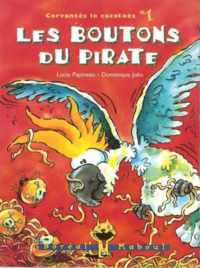 Cervantès le cacatoès. Volume 1, Les boutons du pirate