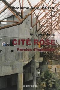 Au coeur de la Cité Rose