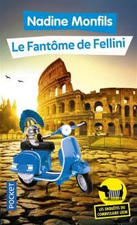 Les enquêtes du commissaire Léon. Volume 6, Le fantôme de Fellini