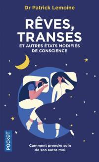 Rêves, transes et autres états modifiés de la conscience