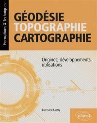 Géodésie, topographie, cartographie