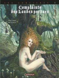 Complainte des landes perdues, Volume 3, Les sorcières. Volume 1, Tête noire