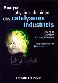 Analyse physico-chimique des catalyseurs industriels