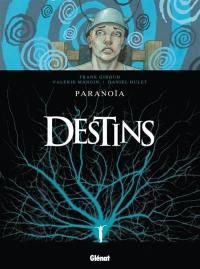 Destins. Volume 4, Paranoïa