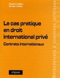 Le cas pratique en droit international privé