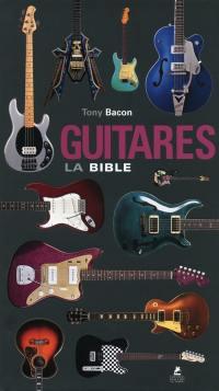 Guitares, la bible