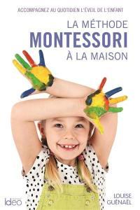 La méthode Montessori à la maison