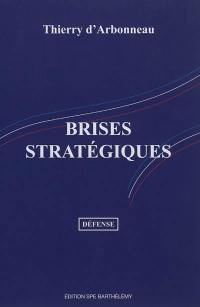 Brises stratégiques