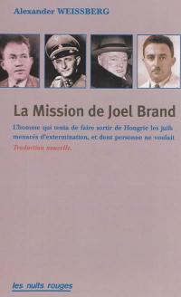 La mission de Joel Brand