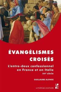 Evangélismes croisés