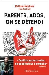 Parents, ados, on se détend !