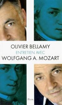 Entretien avec Wolfgang A. Mozart