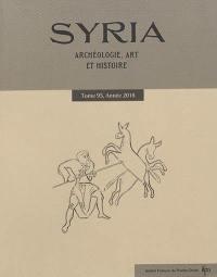 Syria : archéologie, art et histoire. n° 95, Sur les routes de Syrie et d'Asie Mineure
