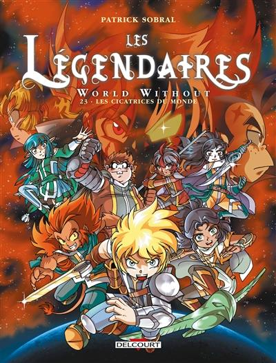 Les Légendaires. Volume 23, World without