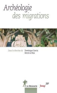 Archéologie des migrations