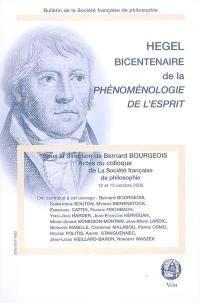 Hegel bicentenaire de la Phénoménologie de l'esprit