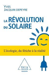 La révolution du solaire