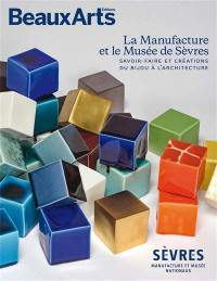 La Manufacture et le Musée de Sèvres