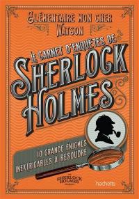 Le carnet d'enquêtes de Sherlock Holmes
