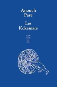 Les Kokemars ou Sur la petite reine des nuits sans étoiles