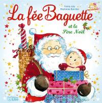 La fée Baguette. Volume 10, La fée Baguette et le Père Noël