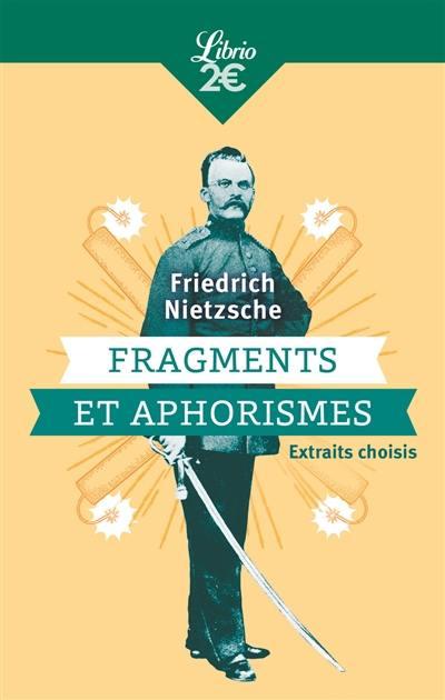 Fragments et aphorismes