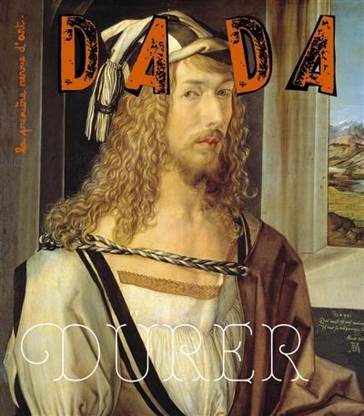 Dada, n° 256. Dürer