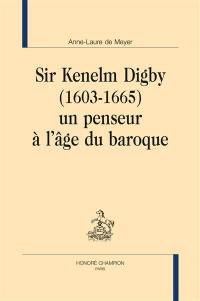 Sir Kenelm Digby (1603-1665)