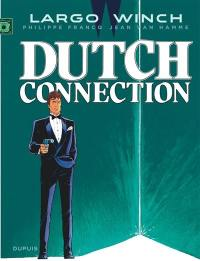 Largo Winch. Volume 6, Dutch connection