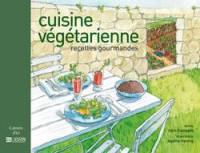 Les recettes gourmandes de la cuisine végétarienne