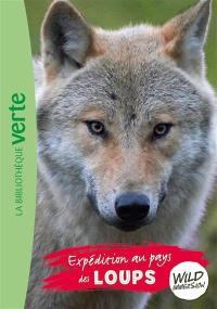 Wild immersion. Volume 5, Expédition au pays des loups