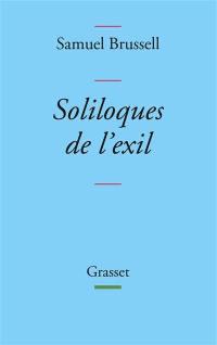 Soliloques de l'exil