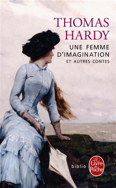 Une femme d'imagination : et autres contes