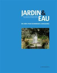Jardin & eau