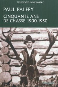 Cinquante ans de chasse