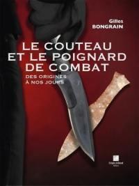 Le couteau et le poignard de combat