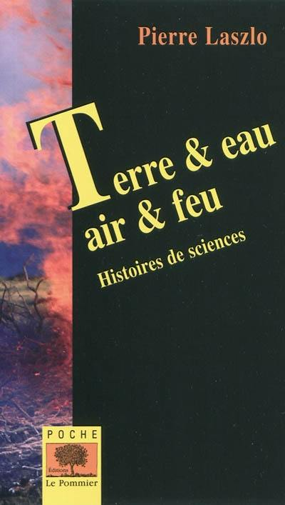Terre & eau, air & feu
